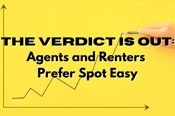 the verdict is out agents and renters prefer spot easy with graph growing higher in background
